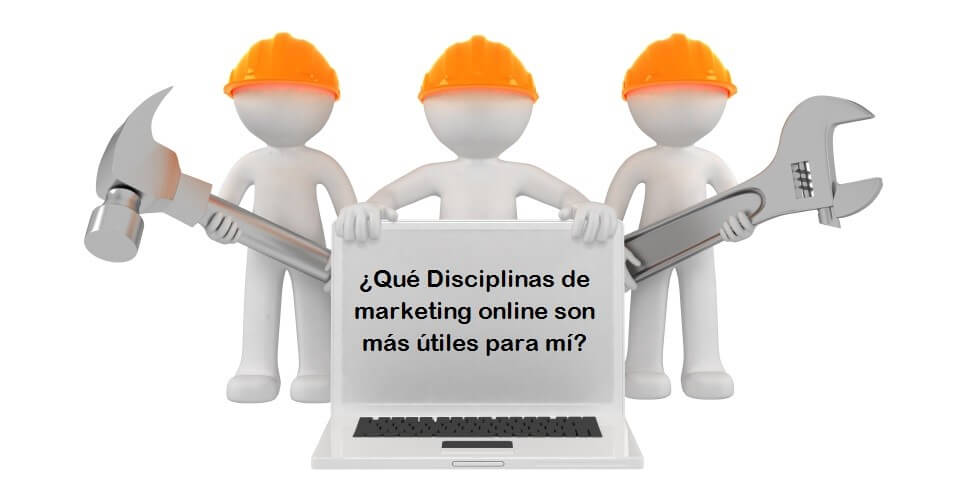 Principales disciplinas de marketing online para tu negocio