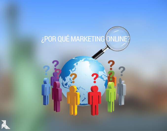 ¿Por qué invertir en Marketing Online?